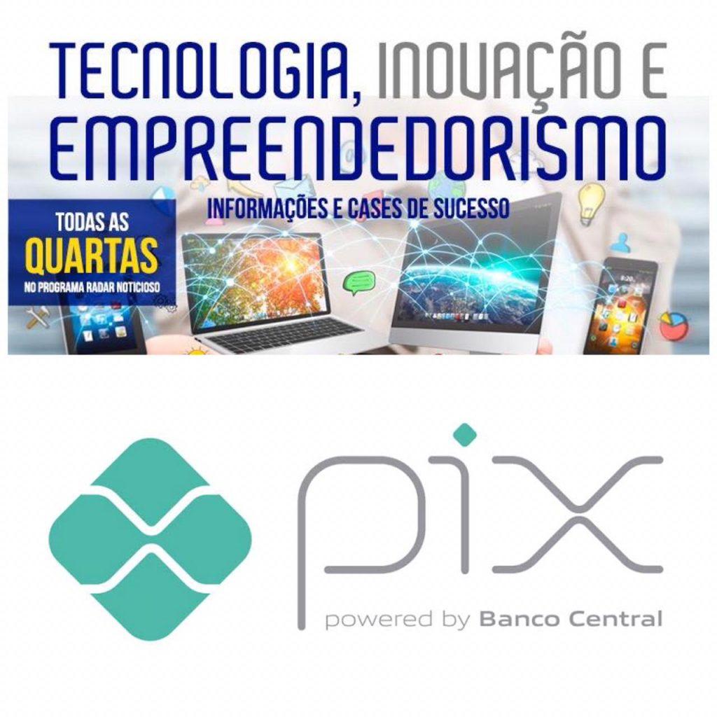 """Você sabe o que é Pix? Ouça o quadro """"Metropolitana Tecnologia, Inovação e Empreendedorismo"""""""