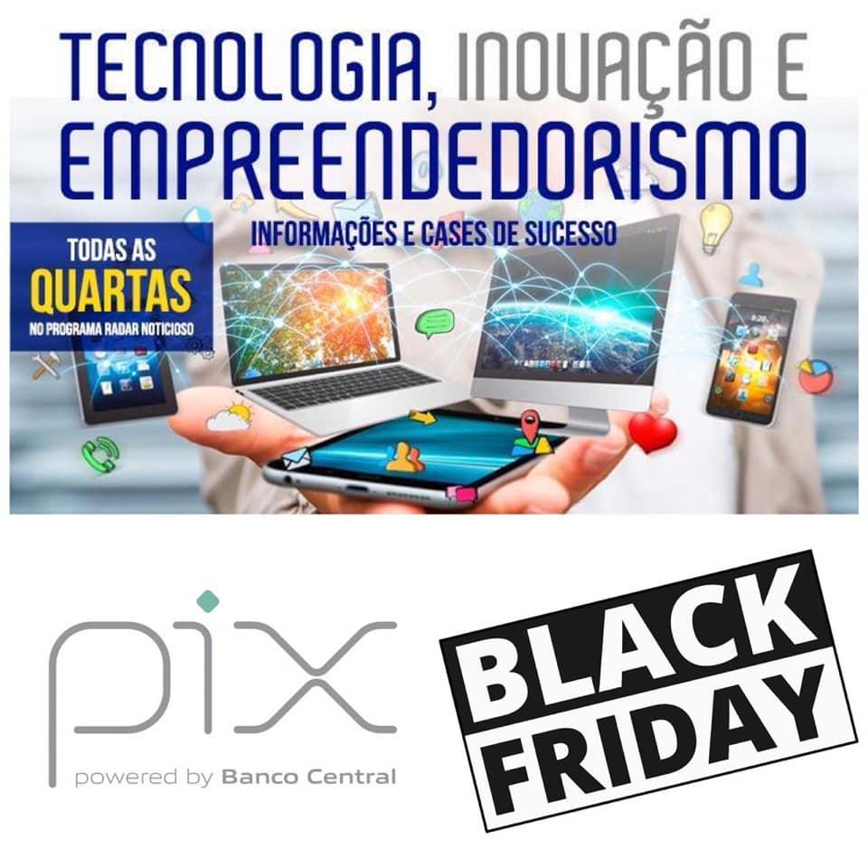 Black Friday e o Pix em meio a pandemia podem ajudar os negócios