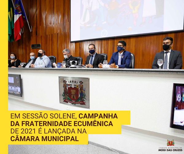 Câmara de Mogi lança campanha da fraternidade ecumênica 2021
