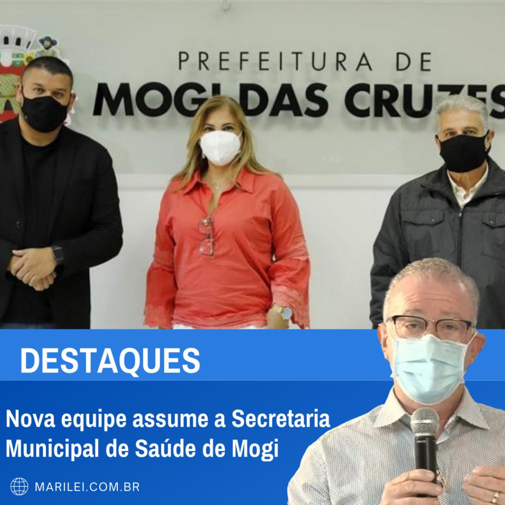 Nova equipe assume a Secretaria Municipal de Saúde de Mogi